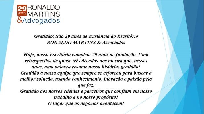 PARABÉNS ESCRITÓRIO RONALDO MARTINS & Advogados – 29 Anos