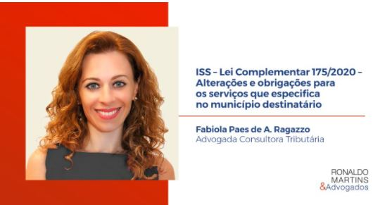 ISS – Lei Complementar 175/2020 – Alterações e obrigações para os serviços que especifica no município destinatário