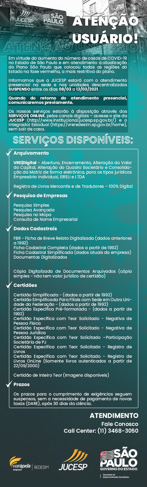 JUCESP SUSPENDE ATENDIMENTO PRESENCIAL ENTRE OS DIAS 08 A 12 DE MARÇO 2021